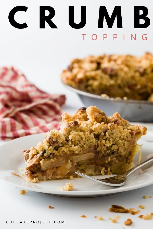 A crumb topping that you can use basically on anything- pies, muffins, scones, cookies, cobblers, and more! Add it to the top of your choice of dessert just before baking.