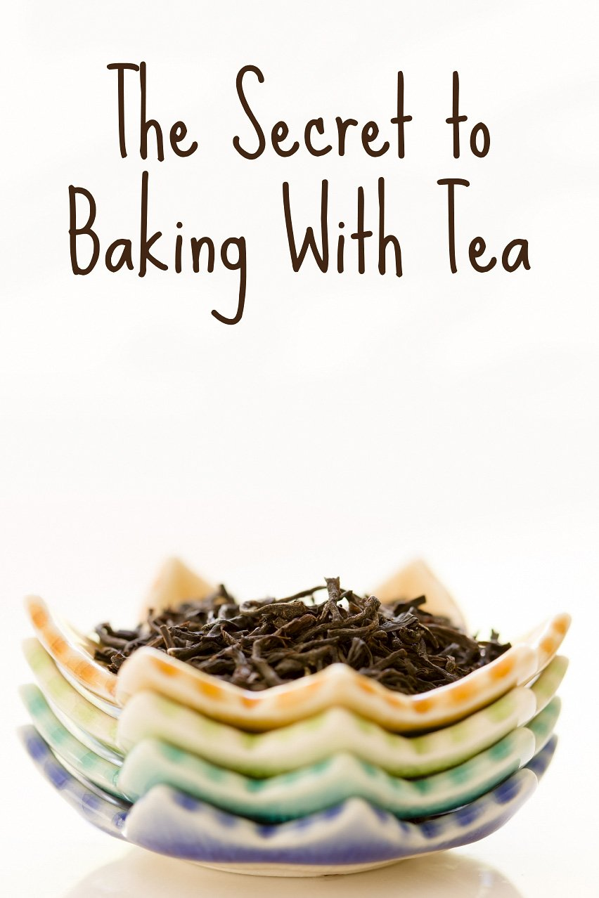 Baking with Tea – How To Get the Flavor of Tea Into Your Baked Goods