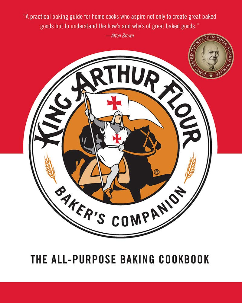 The King Arthur Flour Baker's Companion: The All-Purpose Baking Cookbook - A James Beard Award Winner (King Arthur Flour Cookbooks)