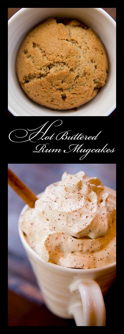Mug Cakes – Hot Buttered Rum Cakes in Mugs