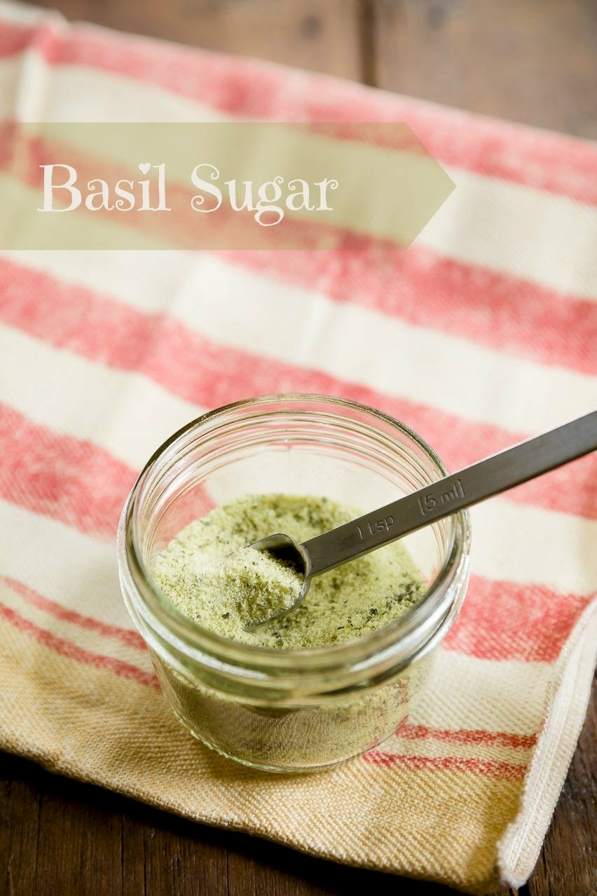 How to Make and Use Basil Sugar