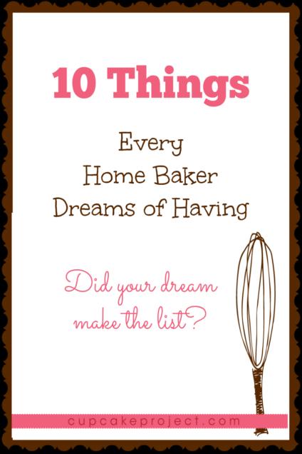 10 Things Every Home Baker Dreams of Having