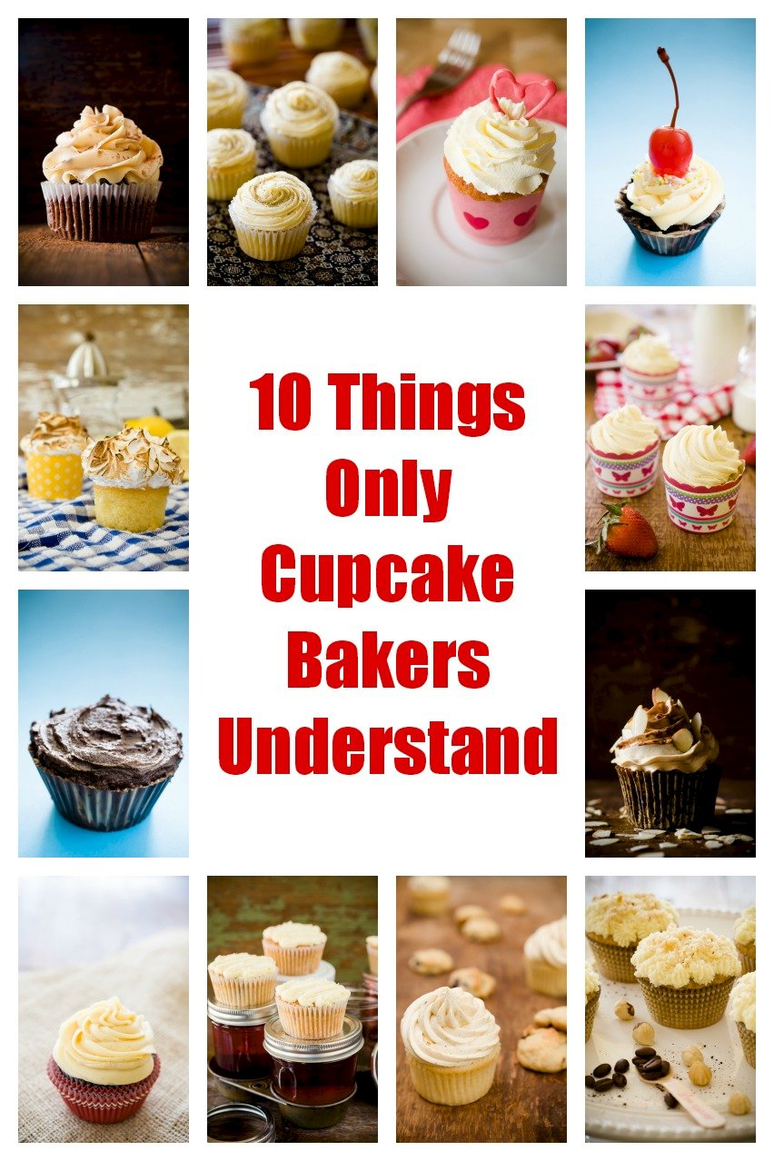 10 Things Only Cupcake Bakers Understand