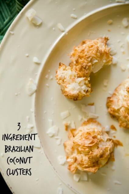 EASY 3 Ingredient Brazilian Coconut Clusters