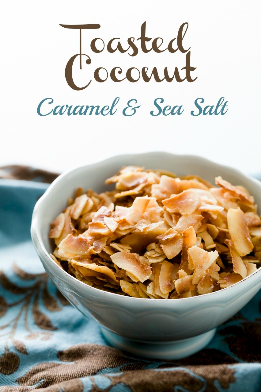 Toasted Coconut Chips with Sea Salt and Caramel
