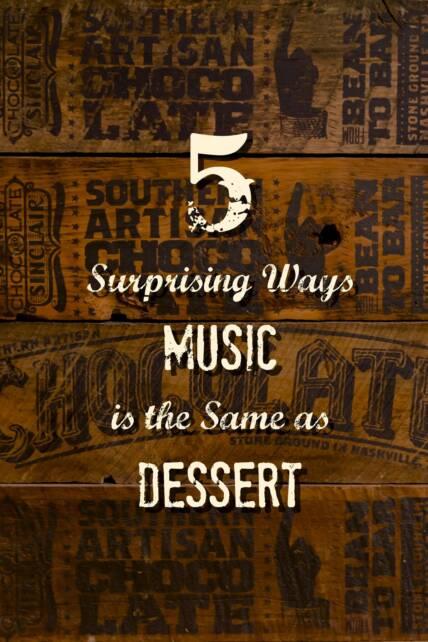 music same as dessert nashville