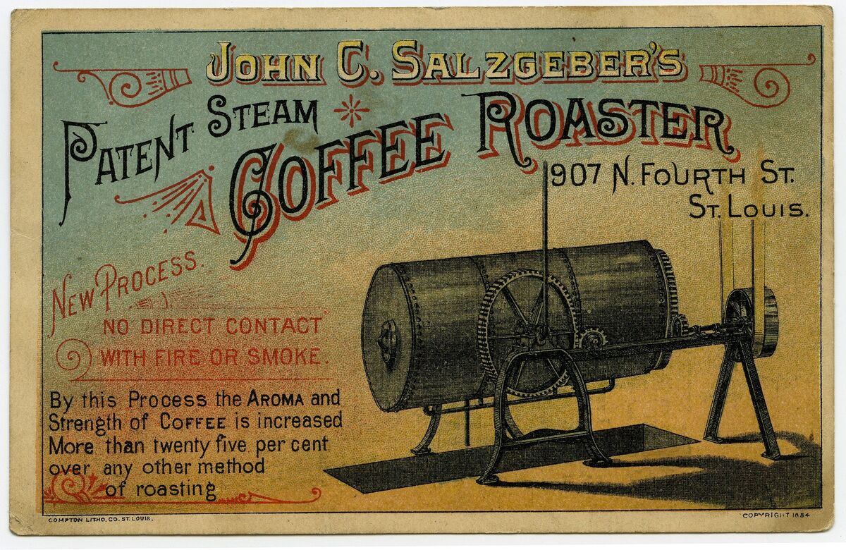 John C. Salzgeber's Patent Steam Coffee Roaster advertising card. Advertising Card by Compton Litho Company, 1884. Advertising. Missouri History Museum Photos and Prints Collection. Image number: P0276-00007